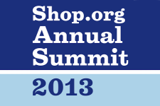 Shop.org - Annual Summit - 2013