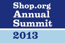 Shop.org - Annual Summit - 2013